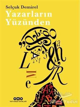 Yapı Kredi Yayınları - Yazarların Yüzünden