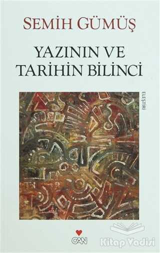 Can Yayınları - Yazının ve Tarihin Bilinci