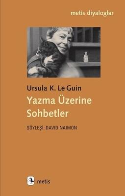 Metis Yayınları - Yazma Üzerine Sohbetler