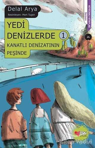 Can Çocuk Yayınları - Yedi Denizlerde 1 - Kanatlı Denizatının Peşinde