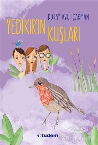 Tudem Yayınları - Yedikır'ın Kuşları