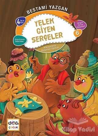 Nar Yayınları - Yelek Giyen Serçeler - Bilgin Serçe Hikayeleri 6