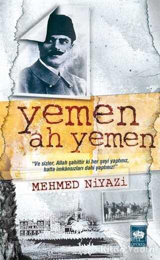 Ötüken Neşriyat - Yemen Ah Yemen