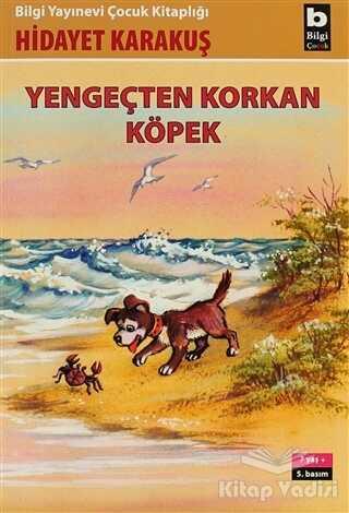 Bilgi Yayınevi - Yengeçten Korkan Köpek