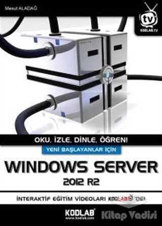 Kodlab Yayın Dağıtım - Yeni Başlayanlar İçin Windows Server