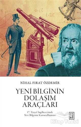 Ketebe Yayınları - Yeni Bilginin Dolaşım Araçları