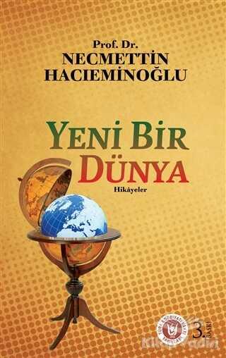 Türk Edebiyatı Vakfı Yayınları - Yeni Bir Dünya