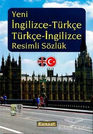 Kanaat Yayınları - Yeni İngilizce-Türkçe Türkçe-İngilizce Resimli Sözlük