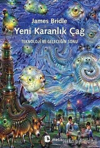 Metis Yayınları - Yeni Karanlık Çağ