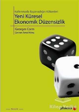 Phoenix Yayınevi - Yeni Küresel Ekonomik Düzensizlik