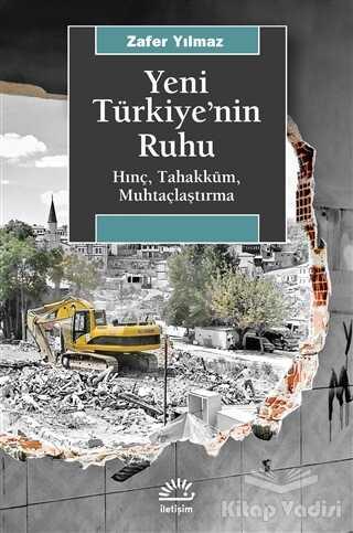 İletişim Yayınevi - Yeni Türkiye'nin Ruhu