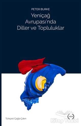 Islık Yayınları - Yeniçağ Avrupası'nda Diller ve Topluluklar