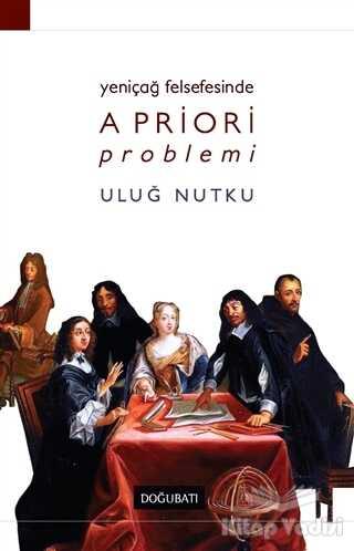 Doğu Batı Yayınları - Yeniçağ Felsefesinde Apriori Problemi