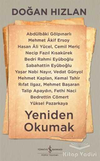 İş Bankası Kültür Yayınları - Yeniden Okumak
