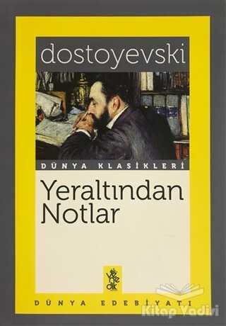 Venedik Yayınları - Yeraltından Notlar