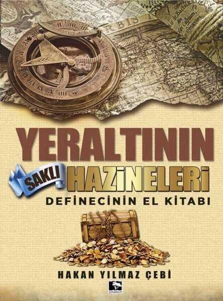 Çınaraltı Yayınları - Yeraltının Saklı Hazineleri