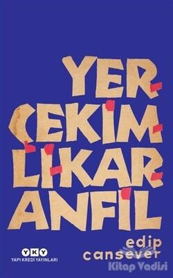Yapı Kredi Yayınları - Yerçekimli Karanfil
