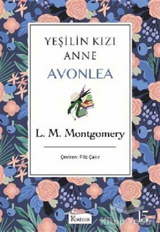 Koridor Yayıncılık - Yeşilin Kızı Anne Avonlea (Mor Kapak)