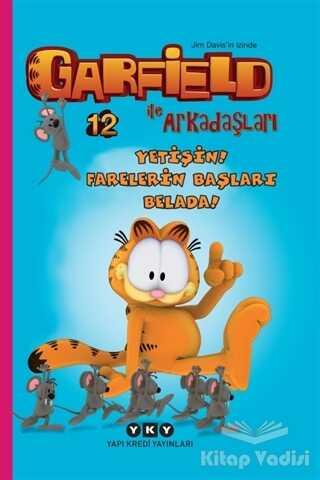 Yapı Kredi Yayınları - Yetişin! Farelerin Başları Belada! - Garfield İle Arkadaşları 12
