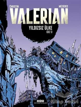 Yapı Kredi Yayınları - Yıldızsız Ülke - Valerian Cilt 3