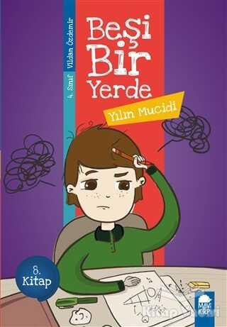 Mavi Kirpi Yayınları - Yılın Mucidi - Beşi Bir Yerde (4. Sınıf)