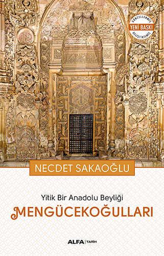 Alfa Yayınları - Yitik Bir Anadolu Beyliği Mengücekoğulları