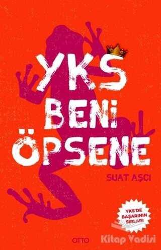 Otto Yayınları - Yks Beni Öpsene