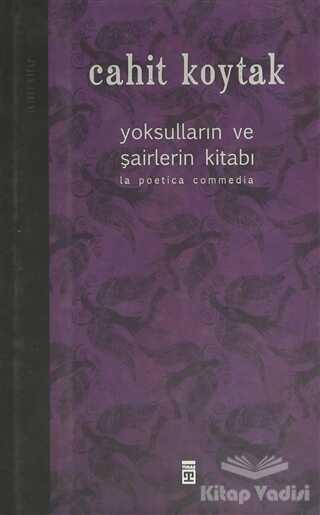 Timaş Yayınları - Yoksulların ve Şairlerin Kitabı 2