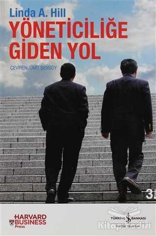 İş Bankası Kültür Yayınları - Yöneticiliğe Giden Yol