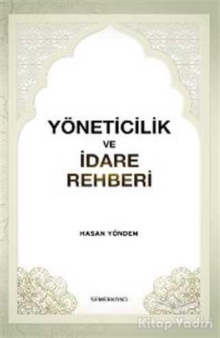 Semerkand Yayınları - Yöneticilik ve İdare Rehberi