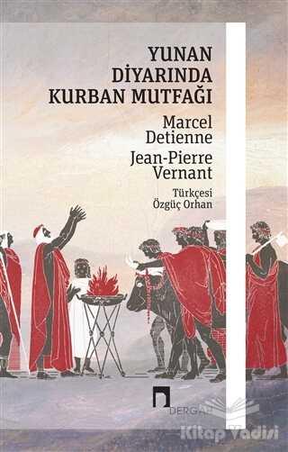 Dergah Yayınları - Yunan Diyarında Kurban Mutfağı