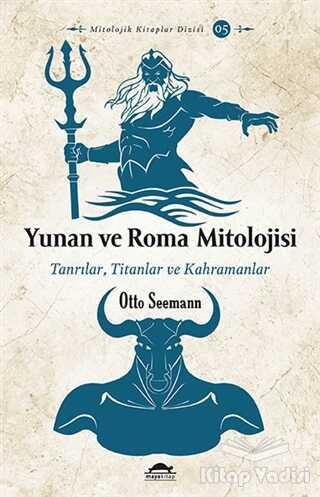 Maya Kitap - Yunan ve Roma Mitolojisi