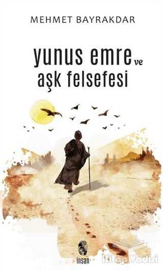 İnsan Yayınları - Yunus Emre ve Aşk Felsefesi
