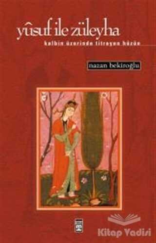 Timaş Yayınları - Yusuf ile Züleyha