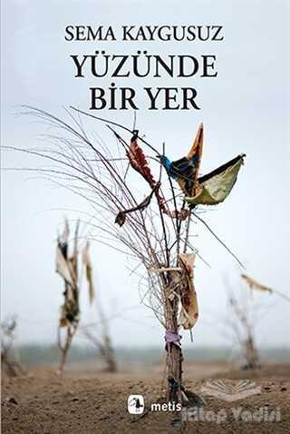 Metis Yayınları - Yüzünde Bir Yer