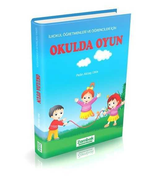 Zambak Yayınları - Zambak- Okulda Oyun