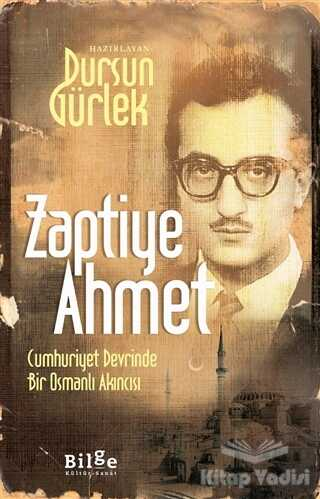 Bilge Kültür Sanat - Zaptiye Ahmet