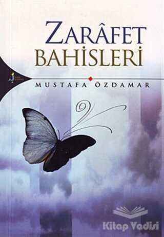 Kırk Kandil Yayınları - Zarafet Bahisleri