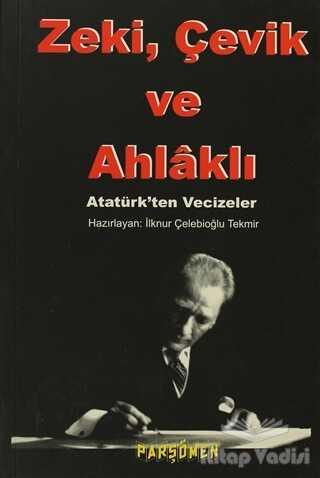 Parşömen Yayınları - Zeki, Çevik ve Ahlaklı