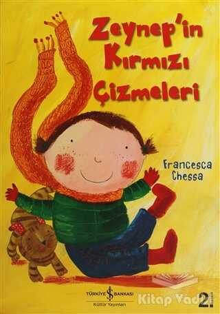 İş Bankası Kültür Yayınları - Zeynep'in Kırmızı Çizmeleri