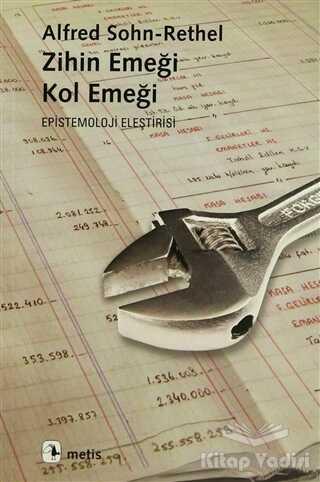 Metis Yayınları - Zihin Emeği, Kol Emeği