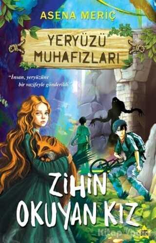Carpe Diem Kitapları - Zihin Okuyan Kız - Yeryüzü Muhafızları