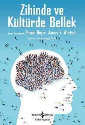 İş Bankası Kültür Yayınları - Zihinde ve Kültürde Bellek