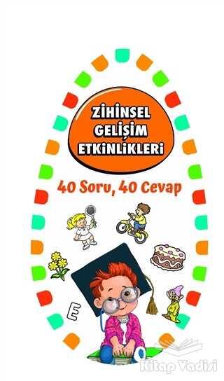 Martı Çocuk Yayınları - Zihinsel Gelişim Etkinlikleri 2 - 40 Soru, 40 Cevap