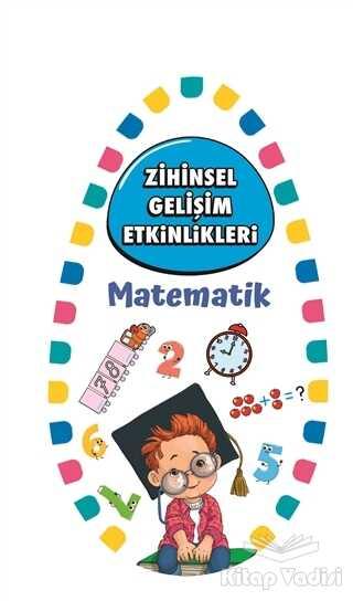 Martı Çocuk Yayınları - Zihinsel Gelişim Etkinlikleri - Matematik