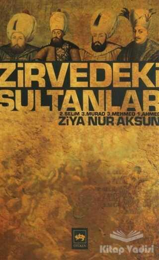 Ötüken Neşriyat - Zirvedeki Sultanlar