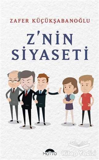 Motto Yayınları - Z'nin Siyaseti