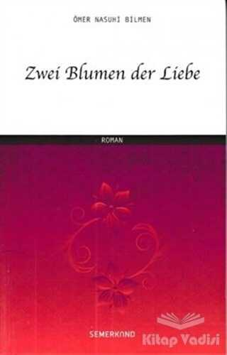 Semerkand Yayınları - Zwei Blumen der Liebe